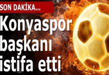 Konyaspor istifa