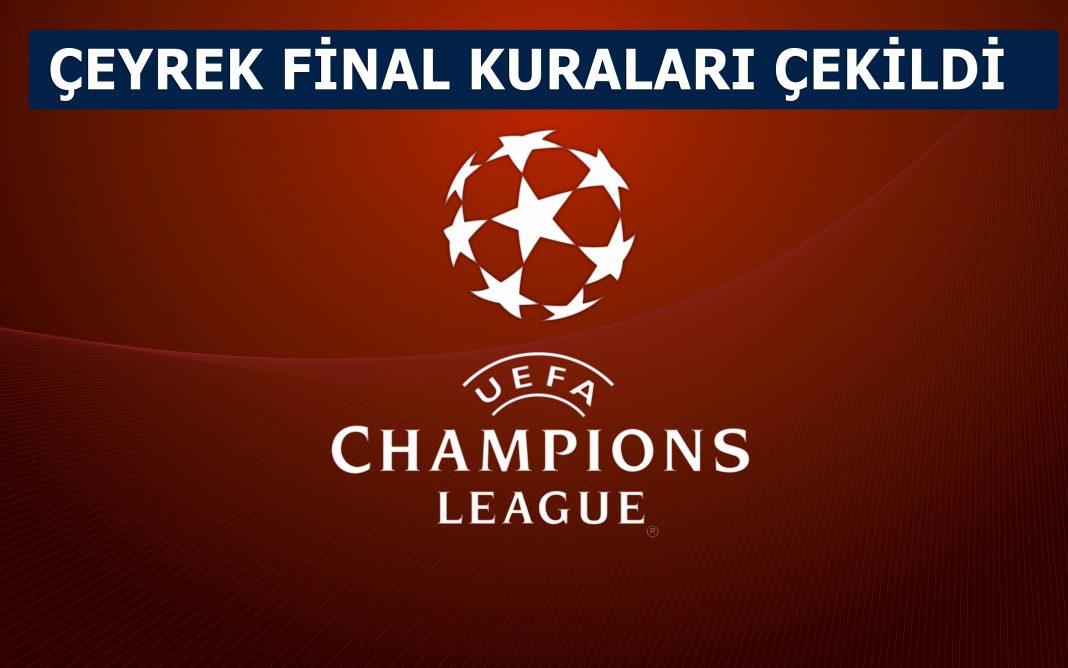 Şampiyonlar ligi çeyrek final kuraları çekildi