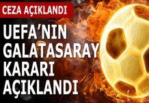 UEFA'nın Galatasaray kararı açıklandı