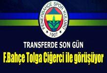 Tolga Ciğerci Fenerbahçe