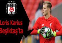 Loris Karius Beşiktaş