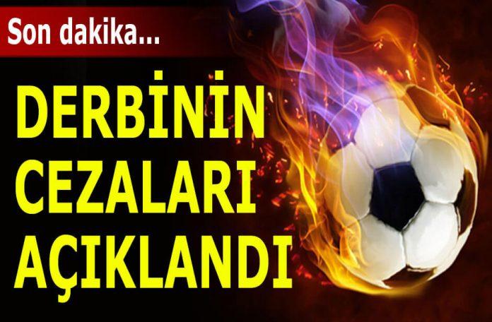 Galatasaray Fenerbahçe cezalar