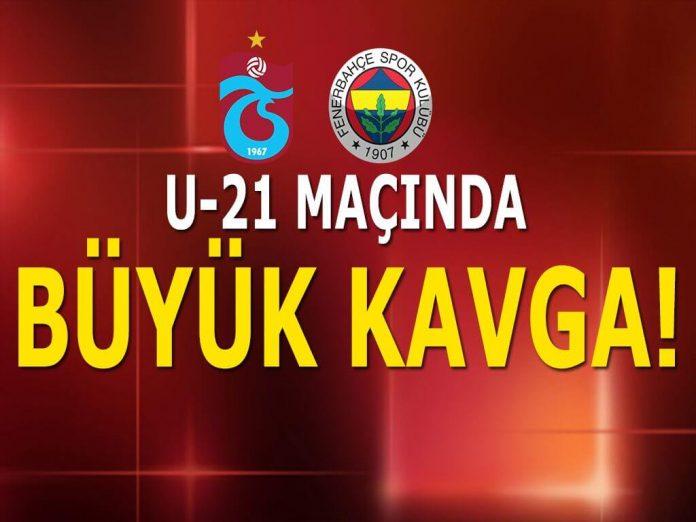 Trabzonspor U21 - Fenerbahçe U21