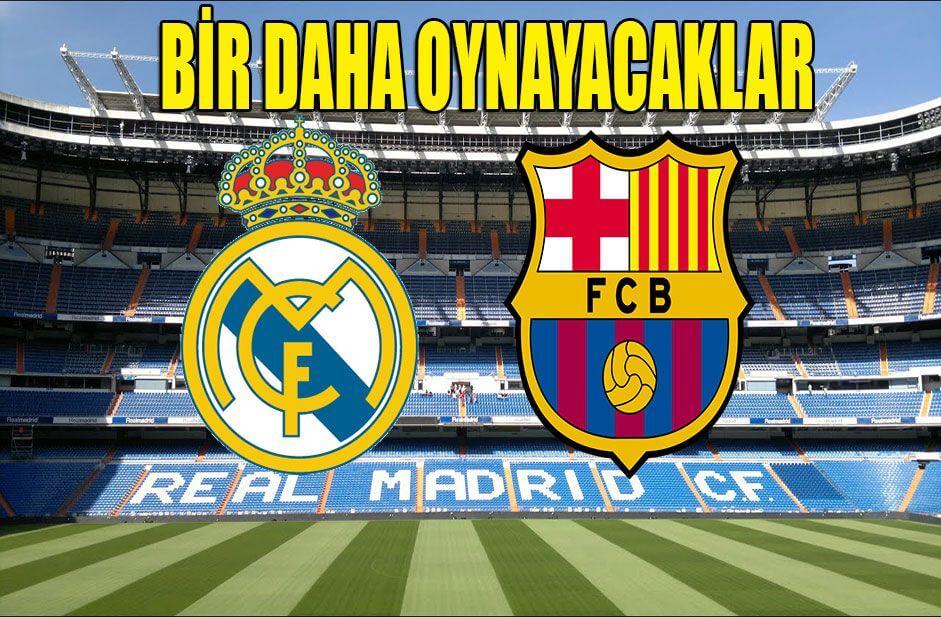 Real Madrid - Barcelona Cumartesi